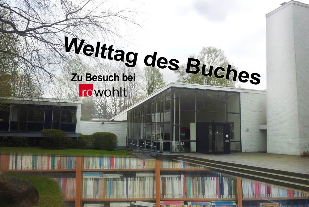 Zum Welttag des Buches beim Rowohlt-Verlag