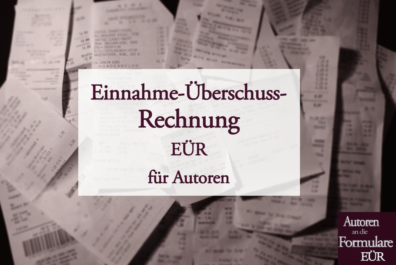 EÜR: Einnahme-Überschuss-Rechnung als Autor