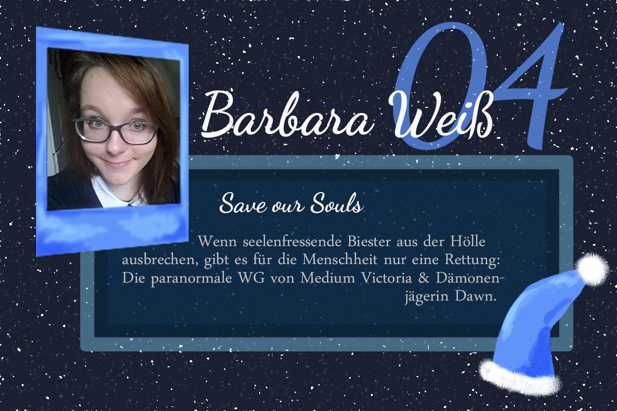Save Our Souls – #24Autoren mit Barbara Weiß