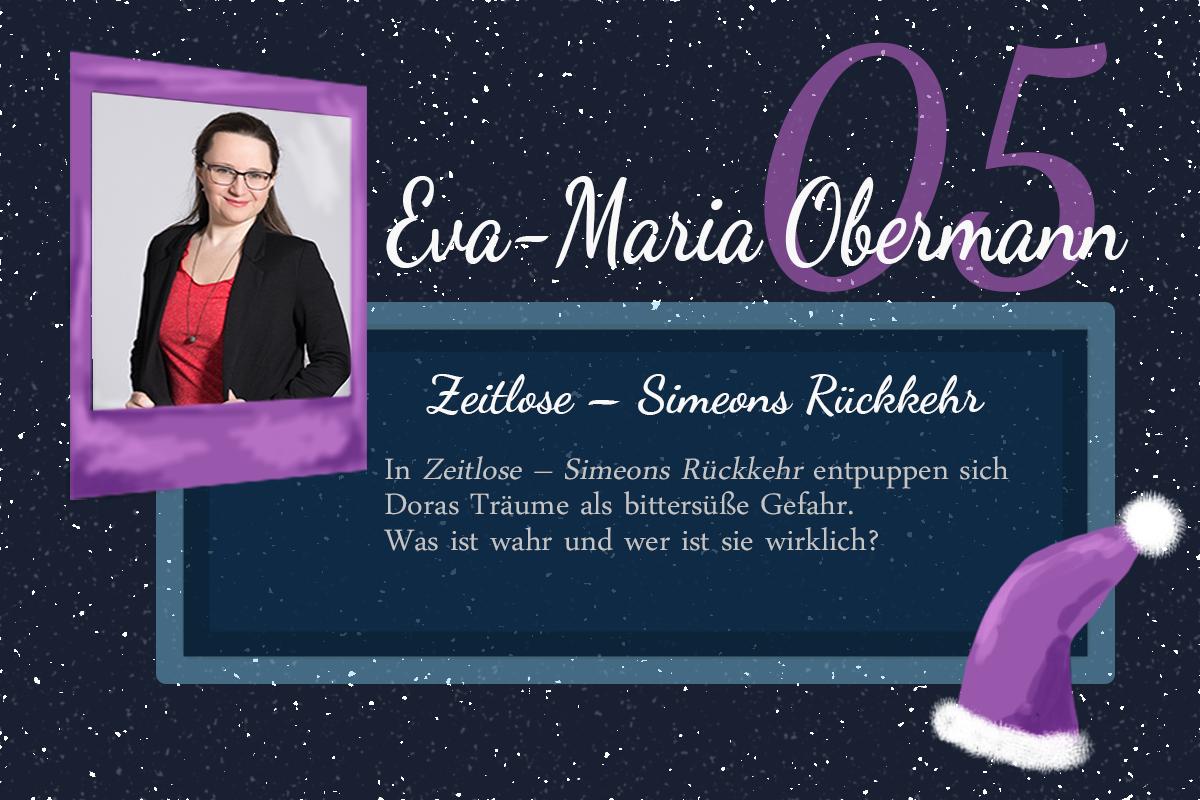 Zeitlose – Simeons Rückkehr – #24Autoren mit Eva-Maria Obermann