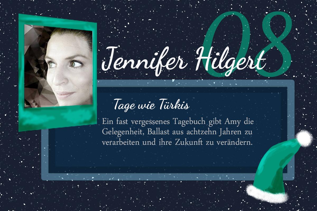 Tage wie Türkis – #24Autoren mit Jennifer Hilgert