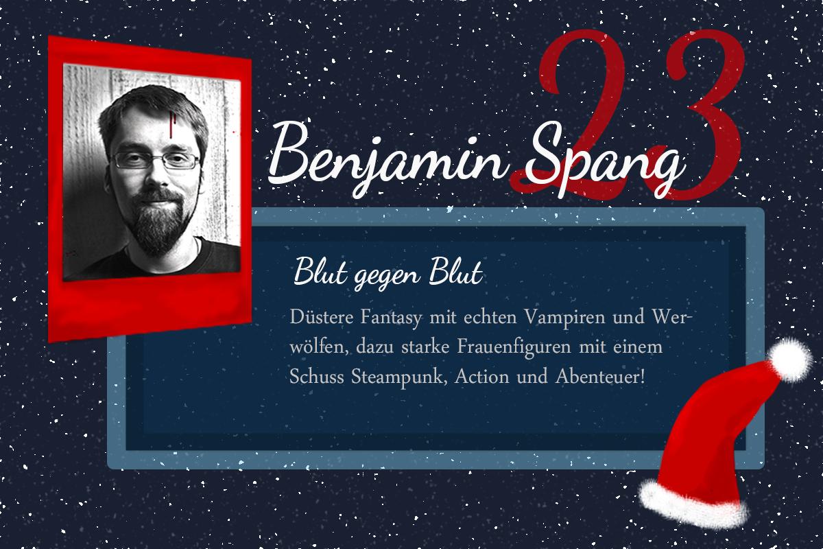 Blut gegen Blut – #24Autoren mit Benjamin Spang