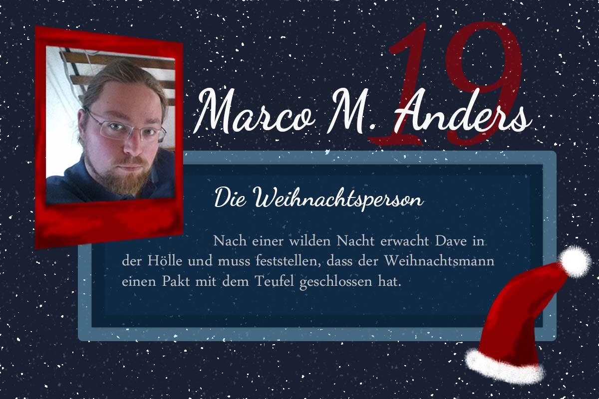 Die Weihnachtsperson  – #24Autoren mit Marco M. Anders