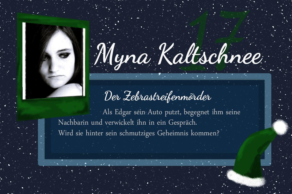 Der Zebrastreifenmörder – #24Autoren mit Myna Kaltschnee