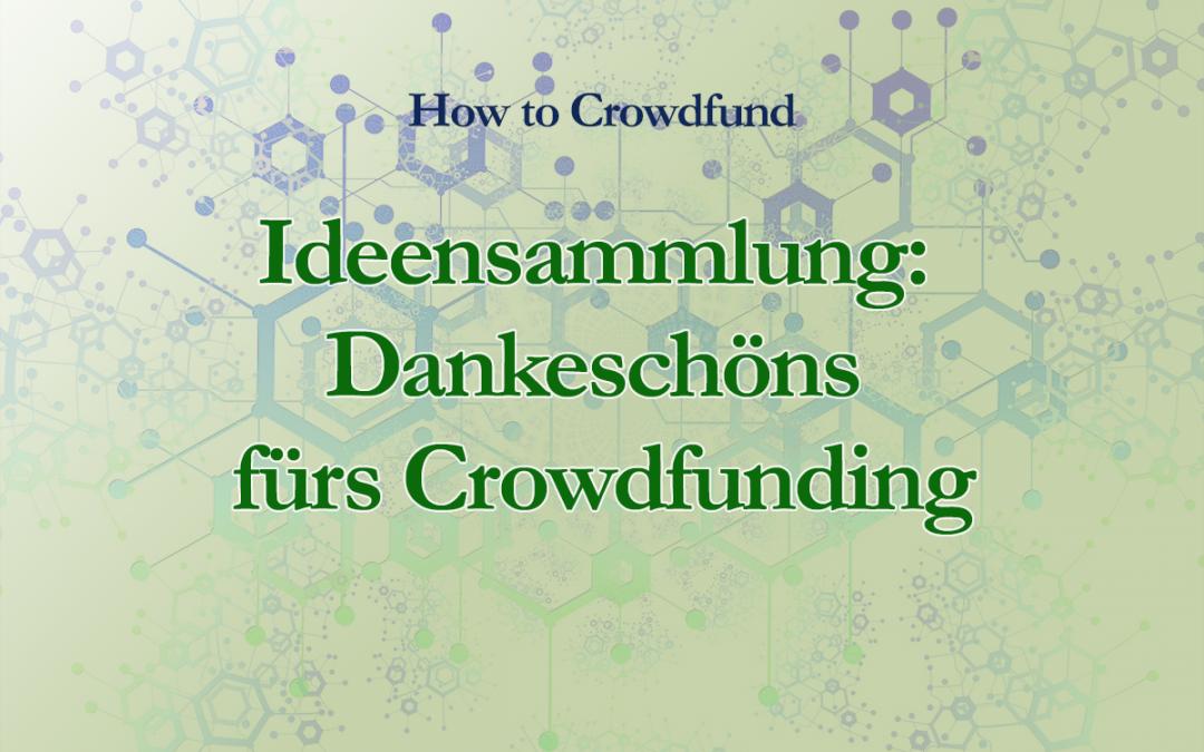 Fürs Crowdfunding Dankeschöns auswählen