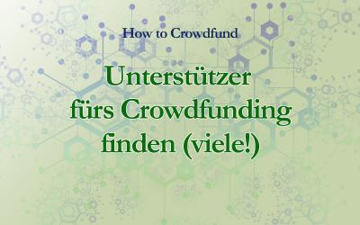 Unterstützer fürs Crowdfunding finden