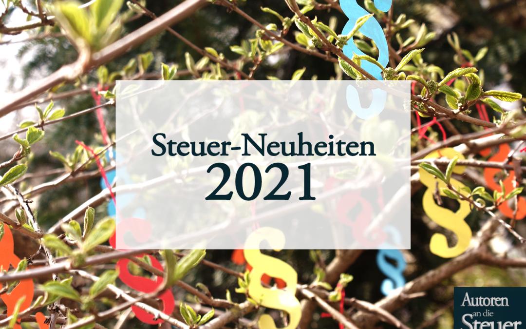 Steuer-Neuheiten 2021: Autoren an die Steuer!
