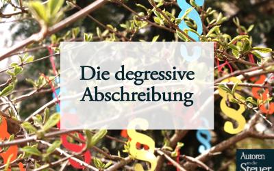 Die degressive Abschreibung – degressive AfA 2021