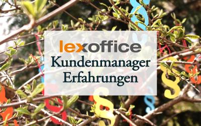 Der Lexoffice Kundenmanager: Meine Erfahrungen